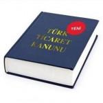 Yeni Türk Ticaret Kanunu Hakkında (4)